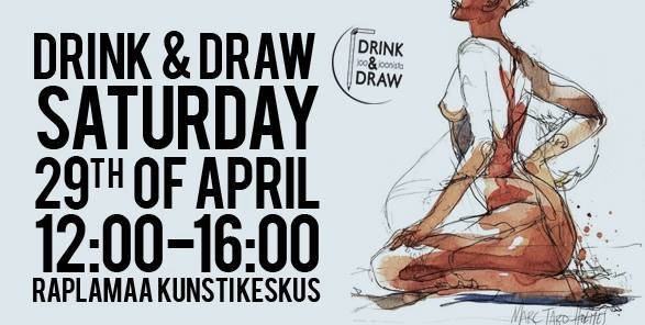 Drink & Draw tuuril Raplas